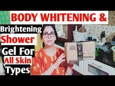 Body Whitening & Brightening Tips |Clean & Clear Body | Always You Will Young | By Chhabi - YouTube Always You, Shower Gel, Glowing Skin, True Quotes, Whitening, Hair Care, Tips, Advice, Body Wash