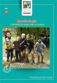 DNA-brochure 18: Speeleologie, ontwikkel je eigen kijk op spelen Spelen en…