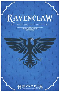 I am conducting a scientific study on what houses people are in. Reblog this post if you are proud to be a Ravenclaw. (Gryffindors reblog th...