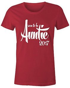 This is a great way to let your sister know that she'll soon be a Auntie. This t-shirt features a modern scripted font and reads 'soon to be Auntie These shirts make great birthday presents, mo Baby Shower Shirts, Aunt Shirts, Tee Shirts, Baby Shower Gender Reveal, Baby On The Way, Womens Size Chart, Auntie, Cool Shirts, Custom Shirts