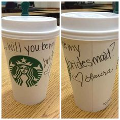"Pop the question barista-style. | 24 Insanely Creative Ways To Ask ""Will You Be My Bridesmaid?"""