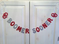 Boomer Sooner Banner - University of Oklahoma decoration by Hawthorne Ave on Etsy. Would make a fun dorm decoration, graduation/congratulations gift or photo prop. Great for tailgates, too!