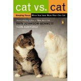 Cat Vs. Cat: Keeping Peace When You Have More Than One Cat (Paperback)By Pam Johnson-Bennett
