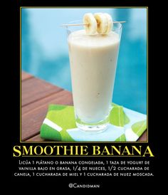 #Bebida #Smooothie #Banana...  Licúa 1 plátano o banana congelada, 1 taza de yogurt de vainilla bajo en grasa, 1/4 de nueces, 1/2 cucharada de canela, 1 cucharada de miel y 1 cucharada de nuez moscada.  @candidman