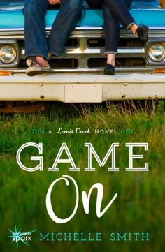 #CoverReveal: Game On - Michelle Smith-a reviewer wrote there was too much sports in my romance novel- I was stunned. www.adealwithGodbook.com