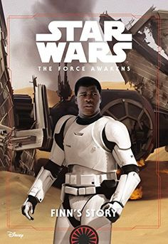 Holland, Jesse J. Finn's Story (Star Wars: The Force Awakens) , 137 pages.  Language: G; Mature Content: G; Violence: PG (like the movie...