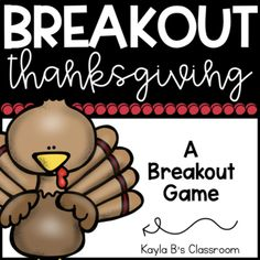 Breakout Game: Thanksgiving (Digital Breakout Included)