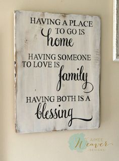 Having A Place To Go Is Home Wood Sign #woodcrafts