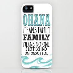 ohana means family.. lilo and stitch disney...  iPhone & iPod Case