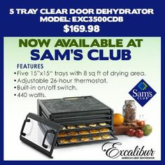 Be ready for the #Holiday #Season with the 5 Tray Clear Door Excalibur Dehydrator at Sams Club Model - EXC3500CDB for $169.98! Get Yours Today!