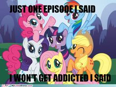 My Little Pony: Friendship Is Magic when I first got pulled in to watch it- I thought I would absolutely hate it. Welp, I was wrong.