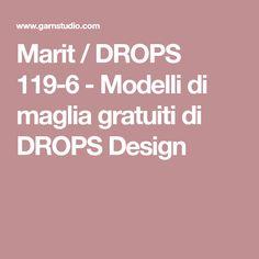 Marit / DROPS 119-6 - Modelli di maglia gratuiti di DROPS Design