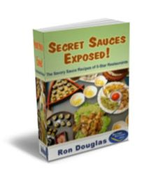 Secret Sauces Exposed (91 pages) - Download Recipes & Cooking