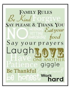 free family rules printable sign 8x10. (I love this, wish it was always true lol)