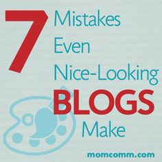 Seven Mistakes Even Nice-Looking Blogs Make www.meridianenergy.blogspot.com