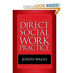 Theories for Direct Social Work Practice, by Joseph Walsh