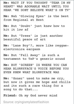 """Except with the Screen one, it's not """"what Blurryface was"""" it's supposed to be """"who"""", Blurryface is a person"""
