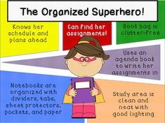 Heroes Start Smart by Having Everything Ready & Organized Guidance Lesson This Organization Lesson is designed to provide you with everything needed to help students realize how to organize their time, study area, notebooks, and book bag.