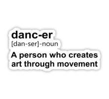 Dancer meaning Sticker