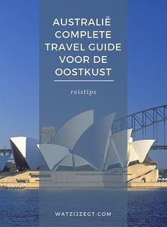 Australië: Complete travel guide voor de oostkust