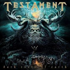 New Testament album, Dark Roots of Earth, due on 7/23/12