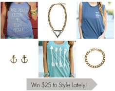 The Tiny Heart: Look What I Got: Style Lately Giveaway