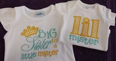 Big sister to a little mister shirt onesie embroidered by Kntry5, $45.00