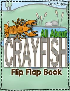 $Get ready to have your students demonstrate their knowledge about Crayfish using this fresh and funky flip flap book! Your students will be engaged the entire time they are working on this!Included in this unit is:* 1 C-R-A-Y-F-I-S-H  Flip-Flap Book - The students will have the opportunity to demonstrate what they have learned about CRAYFISH.