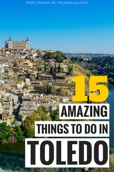 """A massive list of the best things to do in Toledo, Spain. Churches, mosques and synagogues - Toledo is often called the """"City of three Cultures"""". Find out when is the best time to visit, where to stay and what are the top tourist attractions in Toledo, Spain. Naturally this comphrensive travel guide also covers how to do daytrip from Madrid to Toledo. Click for more information. #travel #spain #toledo #travelguide #europe #beautiful"""