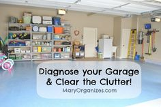 Diagnose your Garage & Cure the Clutter