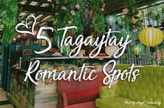 Top 5 Tagaytay Best Romantic Spots (Valentine's Day Special)