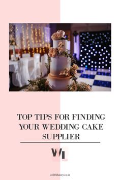 Top Tips for finding your Wedding Cake Supplier - The Wishful Luxury Fondant Flowers, Cake Images, Tiered Cakes, Luxury Life, Perfect Wedding, Wish, Wedding Cakes, Finding Yourself, Wedding Day