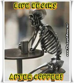 Life begins after coffee TLH pic