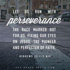 Hebrews 12:1-2 (NIV)