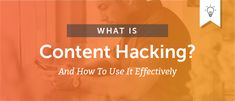 What Is Content Hacking? (How to Be a Content Hacker) - CoSchedule
