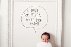 Such a cute idea! Frame out a huge white board, place the baby on top, and create a cute caption for when they reach big milestones