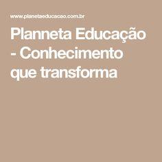Planneta Educação - Conhecimento que transforma