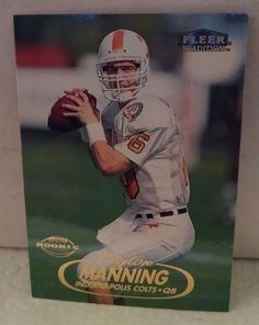 1998 Fleer Tradition #235 Peyton Manning Rookie Card Team: Indianapolis Colts #IndianapolisColts