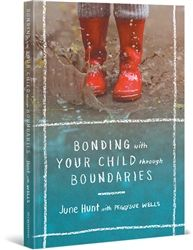 Bonding With Your Child Through Boundaries - easy steps to effective parenting by Bible Scholar and Counselor June Hunt and her sidekick, PeggySue Wells.