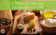 5 Simple Steps to Get Started on the Mediterranean Diet