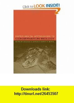 Experimental Approaches to Conservation Biology (9780520240247) Malcolm Gordon, Soraya Bartol , ISBN-10: 0520240243  , ISBN-13: 978-0520240247 ,  , tutorials , pdf , ebook , torrent , downloads , rapidshare , filesonic , hotfile , megaupload , fileserve