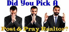 Is Your #Realestate Agent a Post and Pray #Realtor? Learn how to avoid picking a bad real estate agent: http://www.maxrealestateexposure.com/is-your-real-estate-agent-a-post-and-pray-realtor/