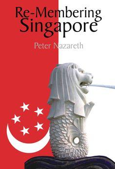 Peter Nazareth of the University of Iowa on Singapore literature Literary Criticism, City State, Goa, Singapore, Insight, Literature, University, Author, Words