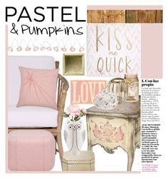 """""""Pastel & Pumpkins"""" by wuzzyswardrobe ❤ liked on Polyvore featuring interior, interiors, interior design, home, home decor, interior decorating, Dot & Bo, Crystal Art, Shabby Chic and Cultural Intrigue"""