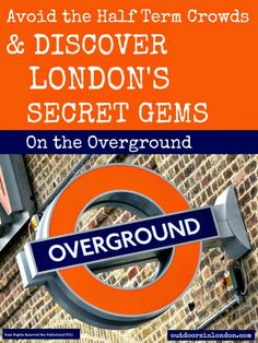 Outdoors in London: London Overground with Kids
