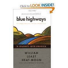 Blue Highways - For anyone dreaming of travelling across the country whilst drinking coffee. A wonderful book!