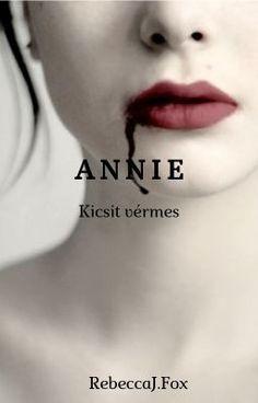 #wattpad #horror FIGYELEM! A története 18 éven aluliaknak nem ajánlott. Erőszakos cselekmények, trágár szavak, néhol pedig szexuális utalások is előfordulhatnak.  A történet egy amerikai kisvárosban játszódik, név szerint Camdenben. Annie, a tizenhat éves gimnazista lány is ott él édesanyjával. Édesanyja éjjeli lep...