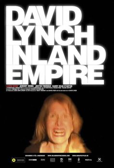 Inland empire - David Lynch - 2007