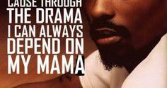 Tupac Mama Quotes Tumblr Tupac Quotes, Trust Quotes, Tumblr Quotes, Mama Quotes, Confidence Quotes