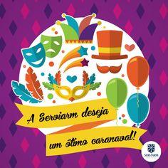 Seja para descansar ou para cair na folia, que o seu carnaval seja maravilhoso! #ServiarmServicos #Servicos #Terceirizados